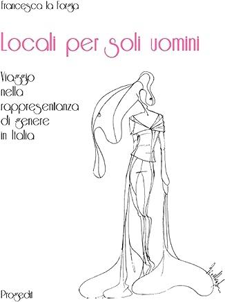 Locali per soli uomini: Viaggio nella rappresentanza di genere in Italia