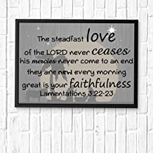 The steadfast love of the LORD never ceases;his mercies never come to an end;they are new every morning...Art Print, Bible Verse Wall Art,Scripture Gifts,Bible Quote Print,Christian Art 16x12in Framed