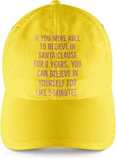 Santa Clause Quote Yellow Cap With pink Print Believe in yourself Quote