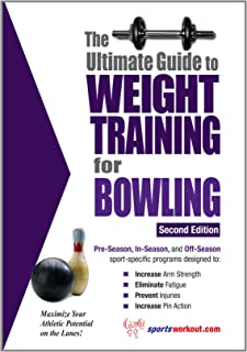 The Ultimate Guide to Weight Training for Bowling