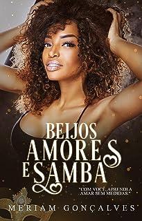 Beijos Amores e Samba.