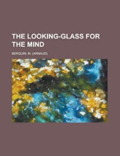 The Looking-Glass for the Mind