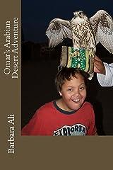 Omar's Arabian Desert Adventure (Omar's Adventures) Kindle Edition