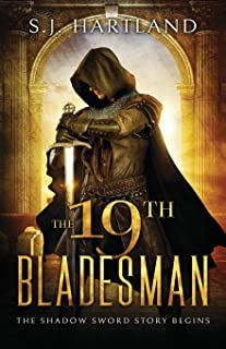 The 19th Bladesman (Shadow Sword series)