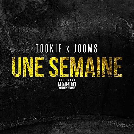 2a72a004973468 Une semaine (feat. Jooms) [Explicit]