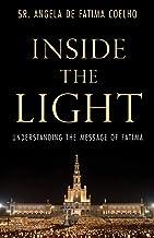 Inside the Light: Understanding the Message of Fatima