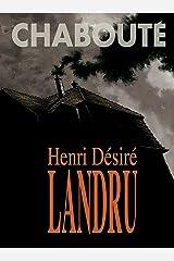 Henri Désiré Landru - O Maior Serial Killer da França eBook Kindle