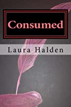 Consumed (Consumed Series Book 1)