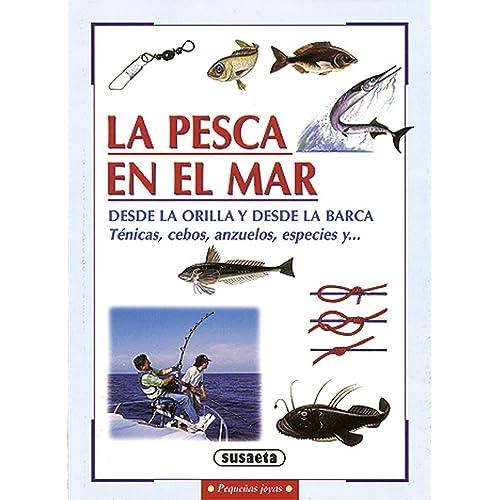 La pesca en el mar (Pequeñas Joyas): Amazon.es: Susaeta, Equipo ...