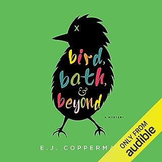Bird, Bath, and Beyond: A Mystery