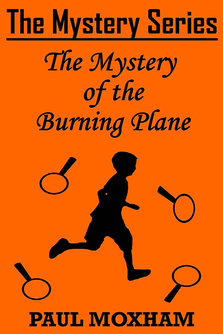 恨み植物学者希少性The Mystery of the Burning Plane (The Mystery Series Short Story Book 9) (English Edition)