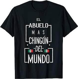El Abuelo Mas Chingon Mexican Flag chingon t shirts for men T-Shirt