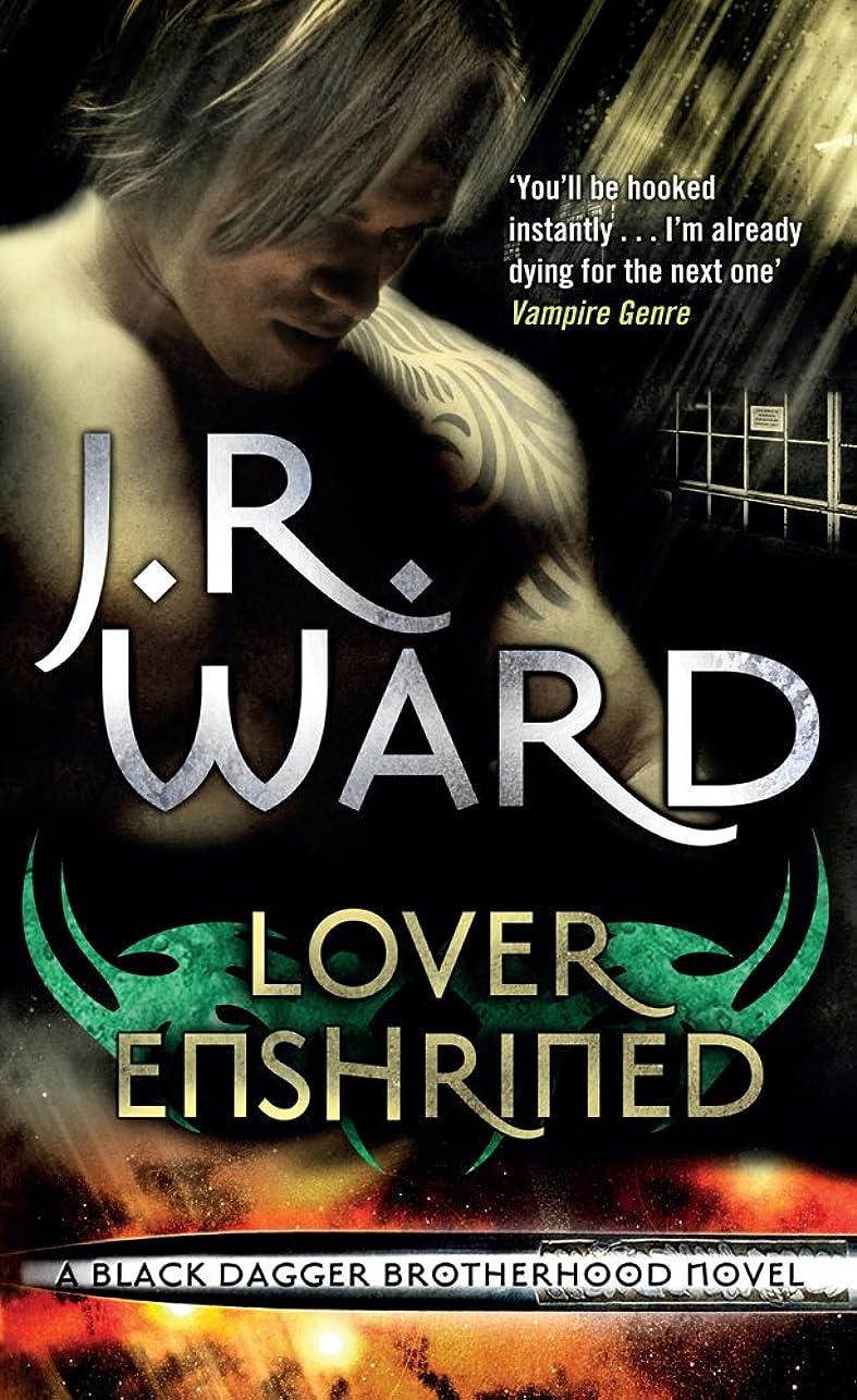 震え穿孔する強打Lover Enshrined: Number 6 in series (Black Dagger Brotherhood Series) (English Edition)