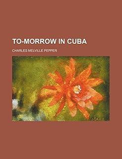 To-Morrow in Cuba