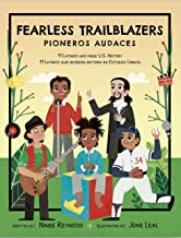 Fearless Trailblazers: 11 Latinos who made U.S. History (English and Spanish Edition)