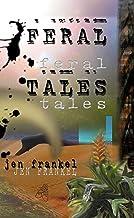 Feral Tales