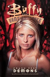 Buffy the Vampire Slayer Vol. 4: Crash Test Demons