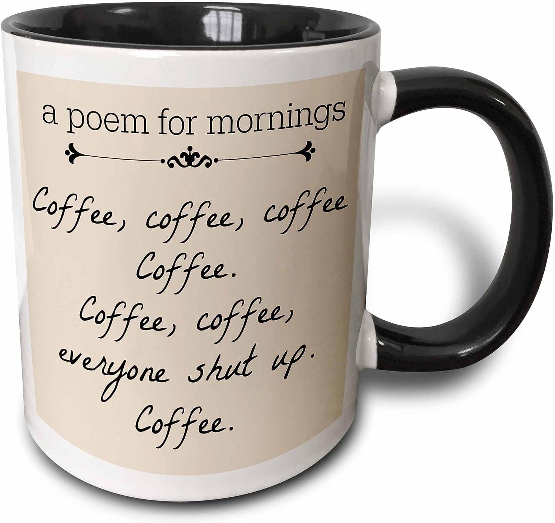 3dRose A Max 80% OFF Poem for Mornings Shut Mug oz Popularity Coffee 11 Black Up
