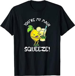 Cute & Funny You're My Main Squeeze Lemonade Pun T-Shirt