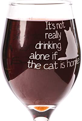 Funny Guy Mugs Cat Is Home Wine Glass, 11-Ounce - Unique Gift for Women, Mom, Daughter, Wife, Aunt, Sister, Girlfriend, Teacher or Coworker (Several Styles To Choose From)