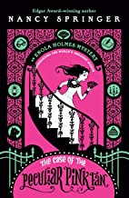 The Case of the Peculiar Pink Fan: An Enola Holmes Mystery PDF