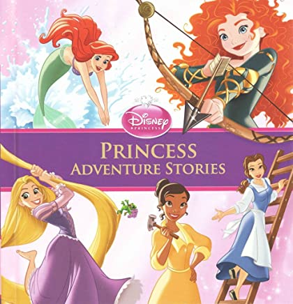 [(Princess Adventure Stories Special Edition)] [By (author) Disney Book Group] published on (November, 2014)