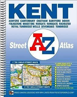 Kent County Atlas: Ashford, Canterbury, Chatham, Dartford, Dover, Folkestone, Maidstone, Margate, Ramsgate, Rochester, Roy...