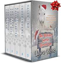 The Holiday Series Boxed Set (a Hallmark style series of family novels for horse lovers of all ages): One Frosty Christmas...