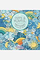 Cute and Playful Patterns Coloring Book: For Kids Ages 6-8, 9-12 Paperback
