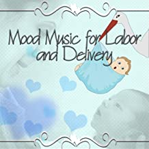 Canon No. 1 (Mood Music for Labor and Delivery)