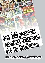 Los 10 peores cómics Marvel de la historia (Spanish Edition)