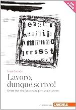 Permalink to Lavoro, dunque scrivo! (volume con e-book) PDF