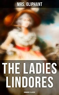 The Ladies Lindores (Romance Classic)
