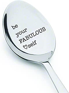 BE YOUR FABULOUS SELF Stainless Spoons With Sayings Engraved Quote Inspirational Positive Affirmations Unique Gift Ideas For Everyone