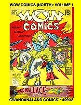 Wow Comics (North): Volume 1: Gwandanaland Comics #2902 --- Starring Dart Daring and Whiz Wallace - Action! Thrills! Adven...