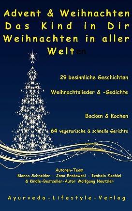 Advent & Weihnachten - Das Kind in Dir - Weihnachten in aller Welt (German Edition)