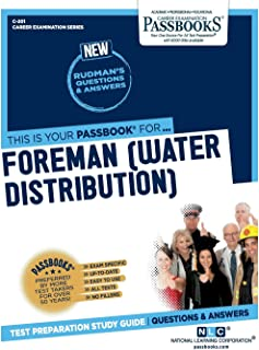 Foreman (Water Distribution) (201) (Career Examination Series)