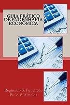 Guia Prático de Engenharia Econômica (Portuguese Edition)