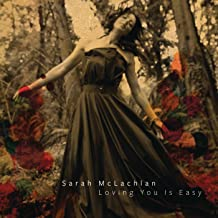 Best sarah mclachlan loving you is easy Reviews