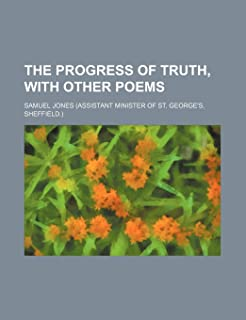The Progress of Truth, with Other Poems