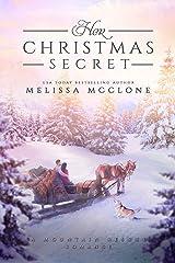 Her Christmas Secret (Mountain Rescue Romance Book 2) Kindle Edition