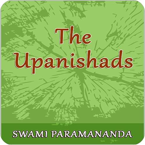 The Upanishads by Swami Paramananda