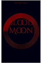 Blood Moon Kindle Edition
