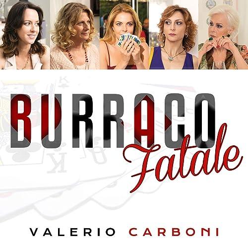 Burraco fatale, una storia femminile all'italiana