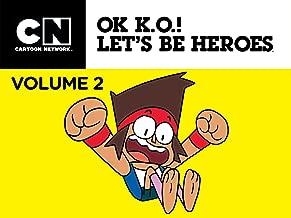OK K.O.! Let's Be Heroes Season 2