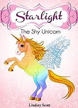 Books For Kids: Starlight The Shy Unicorn: Children's Books, Kids Books, Bedtime Stories For Kids, Kids Adventure Books, Kids Fantasy (Kids Fantasy Books) (Unicorns: Kids Fantasy Books Book 1)