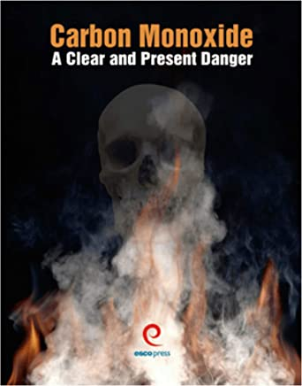 Carbon Monoxide: A Clear and Present Danger