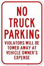 No Truck Parking Sign, 12x18 Inches, Rust Free .063 Aluminum, Fade Resistant, Easy Mounting, Indoor/Outdoor Use, Made in U...