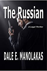 The Russian: A Legal Thriller (Sophia Christopoulos Legal Thriller Series) Kindle Edition
