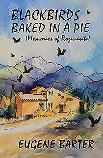 Blackbirds Baked in a Pie: Memoirs of Rozinante